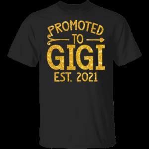 Promoted To Gigi Est 2021 tshirt