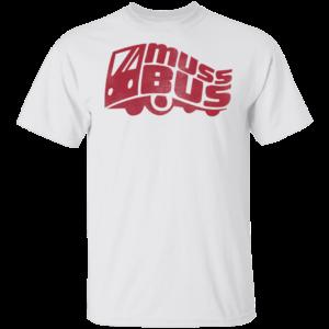 Muss Bus Shirt