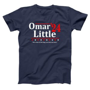 Omar Little 2024 You Come At The King You Best Not Miss Shirt