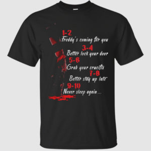 1 2 Freddy's Coming For You 3 4 Better Lock Your Door Shirt