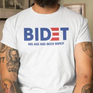 Bidet His Ass Has Been Wiped Joe Biden Shirt