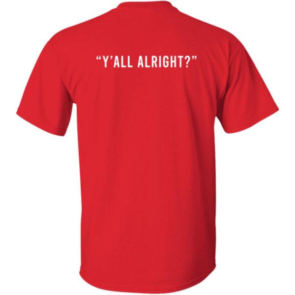 Bobby Hemmitt N Chill Y'all Alright Shirt