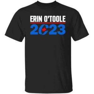 Erin O'toole 2023 Shirt