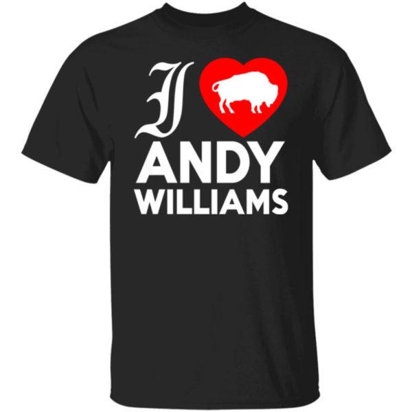 I Love Andy Williams Shirt