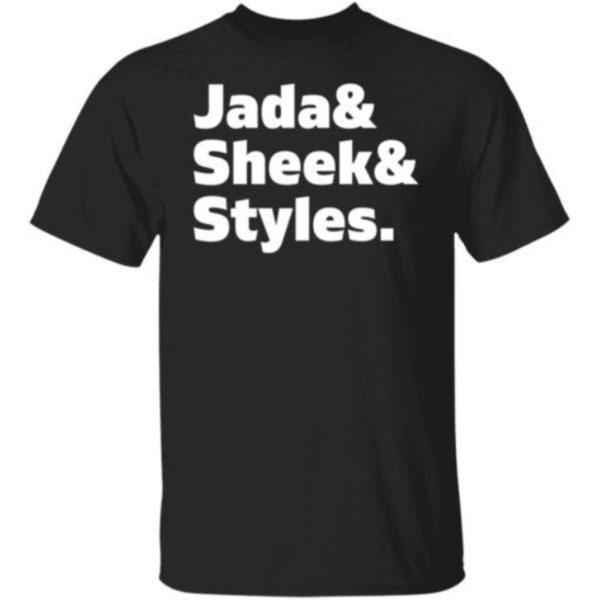Jada And Sheek And Styles Shirt