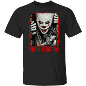 Pennywise You'll Float Too Halloween Shirt