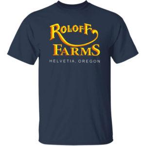 Roloff Farms Helvetia Oregon ShirtRoloff Farms Helvetia Oregon Shirt