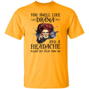Winifred Sanderson You Smell Like Drama Shirt