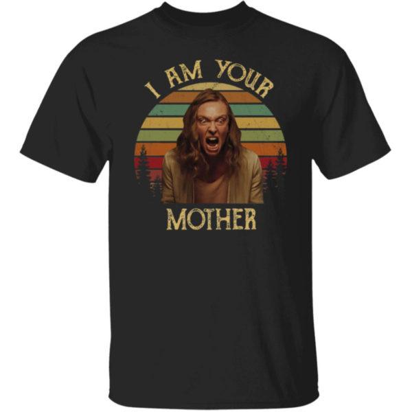 Annie Graham I Am Your Mother Shirt