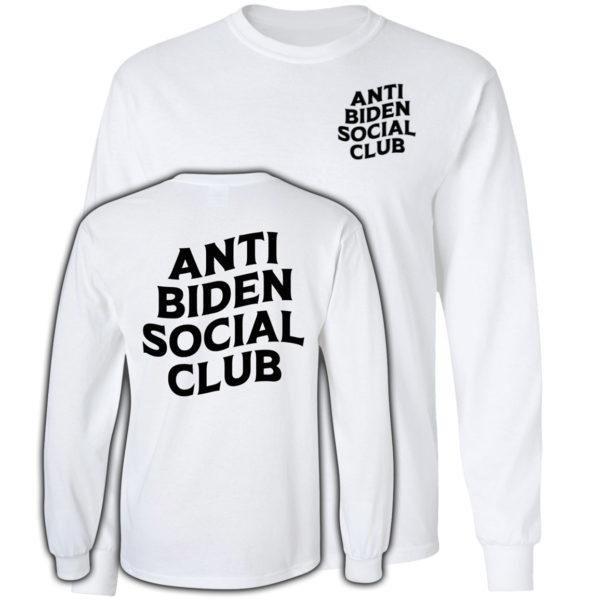 Anti Biden Social Club White Long Sleeve Shirt