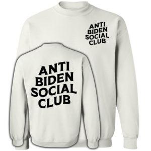 Anti Biden Social Club White Sweatshirt