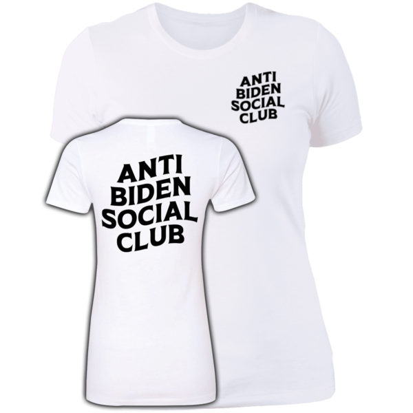 Anti Biden Social Club White Women Shirt
