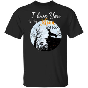 Dachshund I Love You To The Moon And Back Halloween Shirt