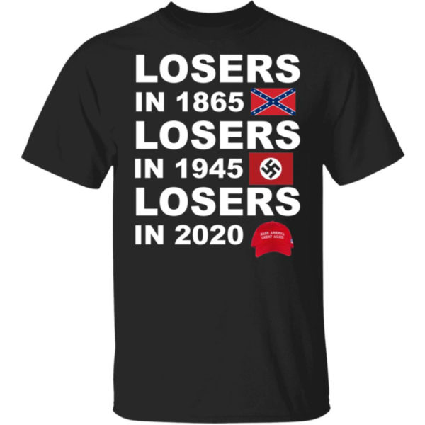 Losers In 1865 T Shirt