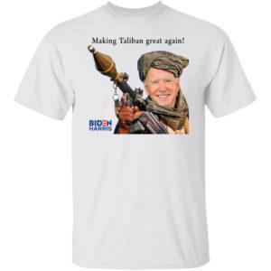 Making Taliban Great Again Biden Shirt