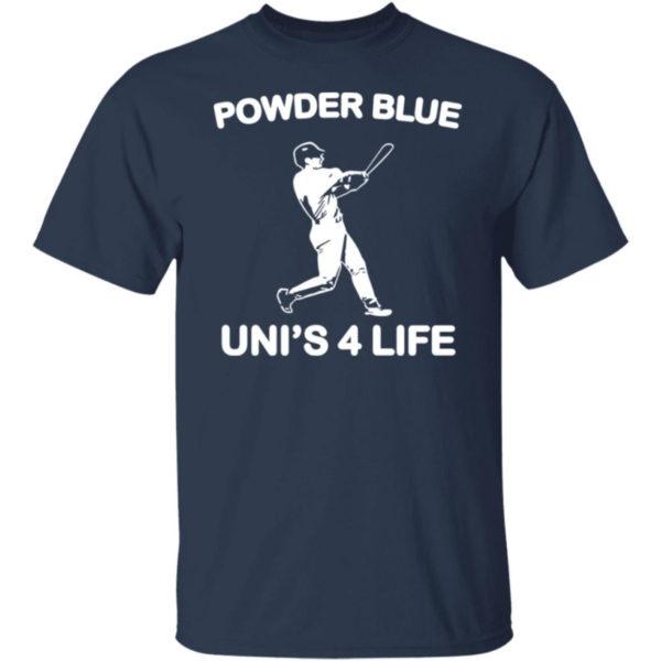 Powder Blue Uni's 4 Life T-shirt