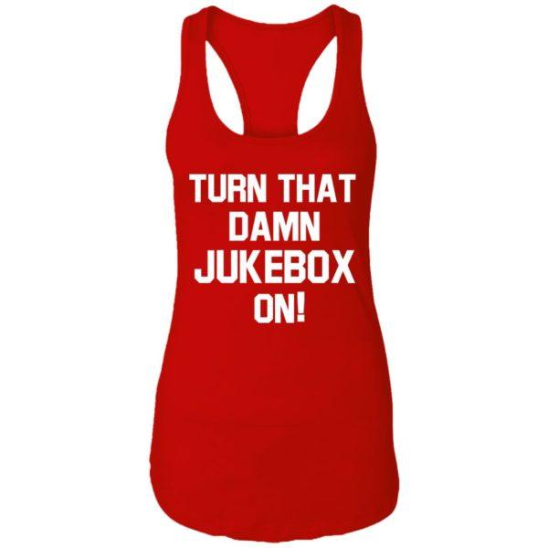 Turn That Damn Jukebox On