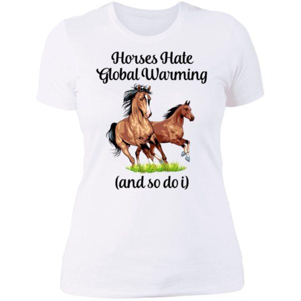 Horses Hate Global Warming And So Do I Ladies Boyfriend Shirt