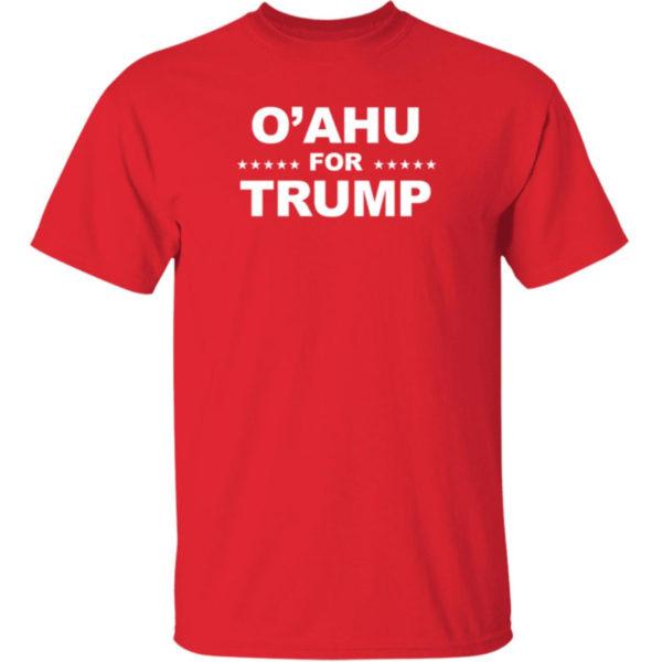 O'ahu For Trump Shirt