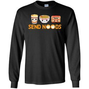 Maruchan Ramen Send Noods Long Sleeve Shirt