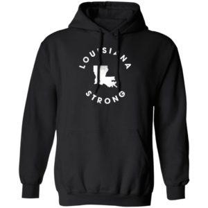 Louisiana Strong Hoodie