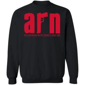 Arn Sopranos Spilling Brains On The Concrete Since 1982 Sweatshirt
