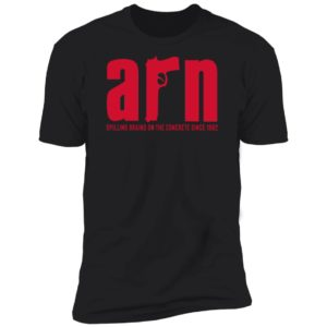 Arn Sopranos Spilling Brains On The Concrete Since 1982 Premium SS T-Shirt