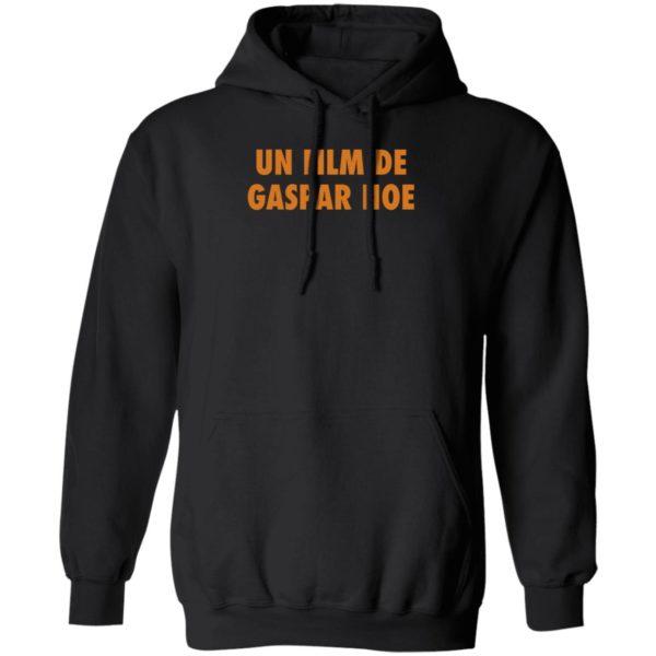 Un Film De Gaspar Noe Hoodie