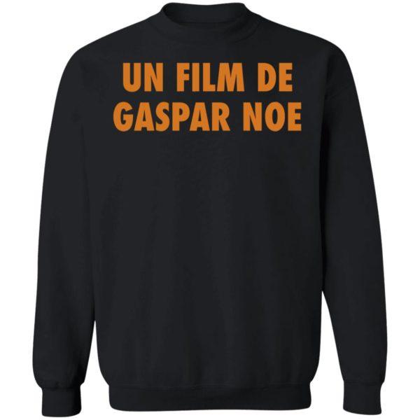 Un Film De Gaspar Noe Sweatshirt