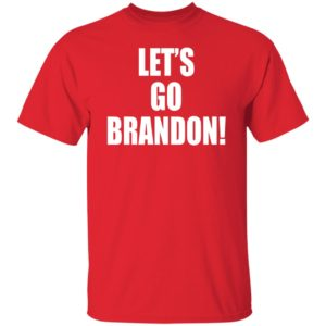 Let's Go Brandon Shirt