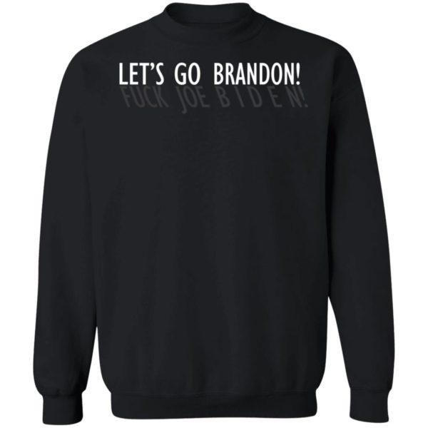 Let's Go Brandon Fuck Joe Biden Sweatshirt