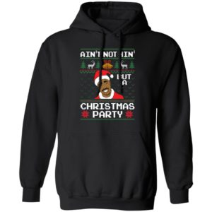 Ain't Nothin' But A Christmas Party Tupac Shakur Hoodie