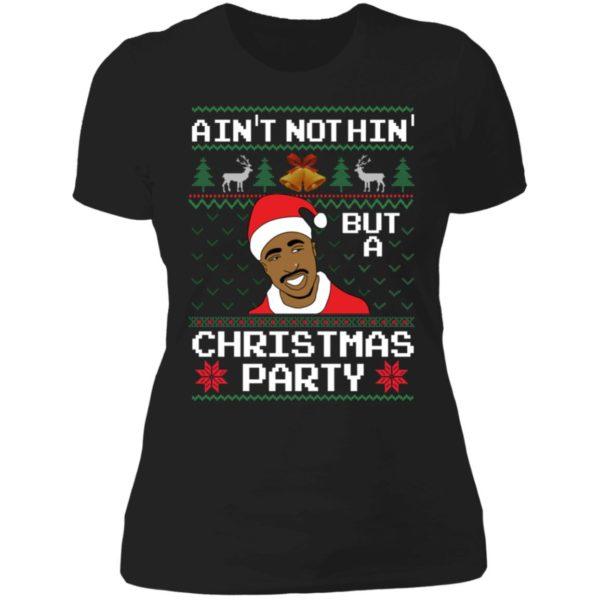 Ain't Nothin' But A Christmas Party Tupac Shakur Ladies Boyfriend Shirt