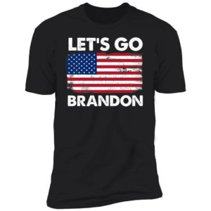 Let's Go Brandon American Flag Retro Premium SS T-Shirt