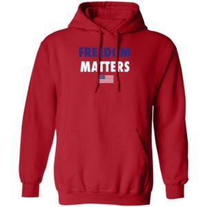 Freedom Matters Hoodie