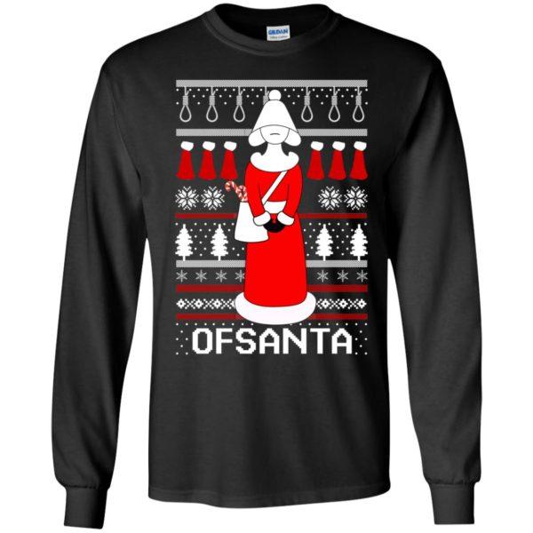 Handmaid Ofsanta Christmas Long Sleeve Shirt