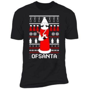 Handmaid Ofsanta Christmas Premium SS T-Shirt