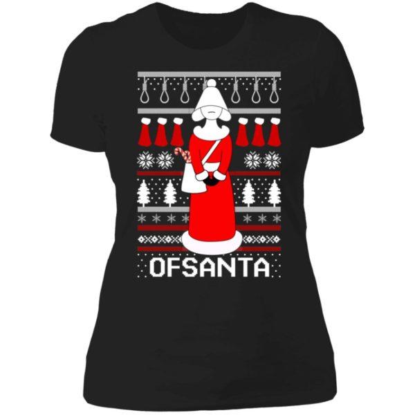 Handmaid Ofsanta Christmas Ladies Boyfriend Shirt
