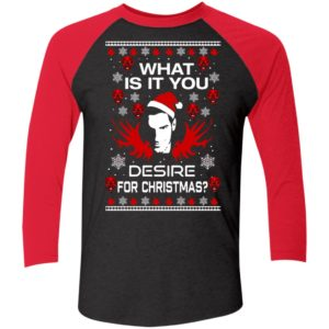 Lucifer What Is It You Desire For Christmas Sleeve Raglan Shirt