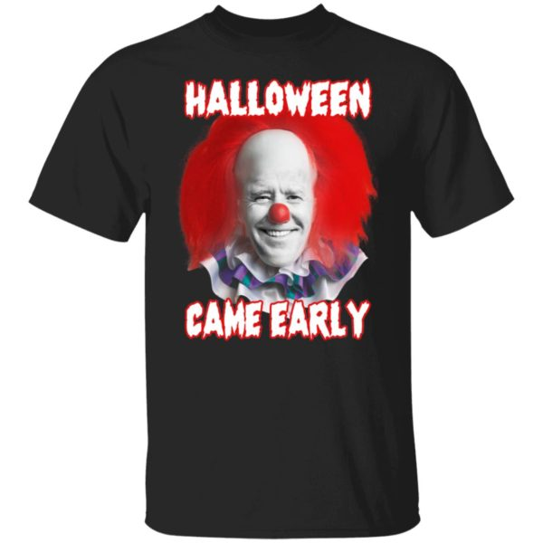 Biden Halloween Came Early Shirt