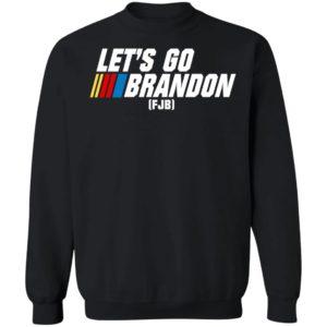 Let's Go Brandon FJB Sweatshirt