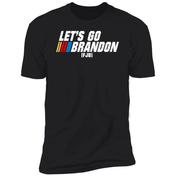 Let's Go Brandon FJB Premium SS T-Shirt