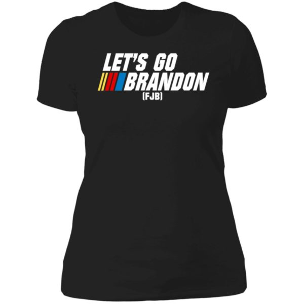 Let's Go Brandon FJB Ladies Boyfriend Shirt