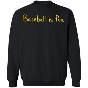 Baseball Is Fun Brett Phillips Sweatshirt