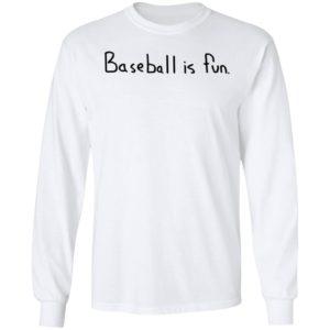 Brett Phillips Baseball Is Fun Long Sleeve Shirt