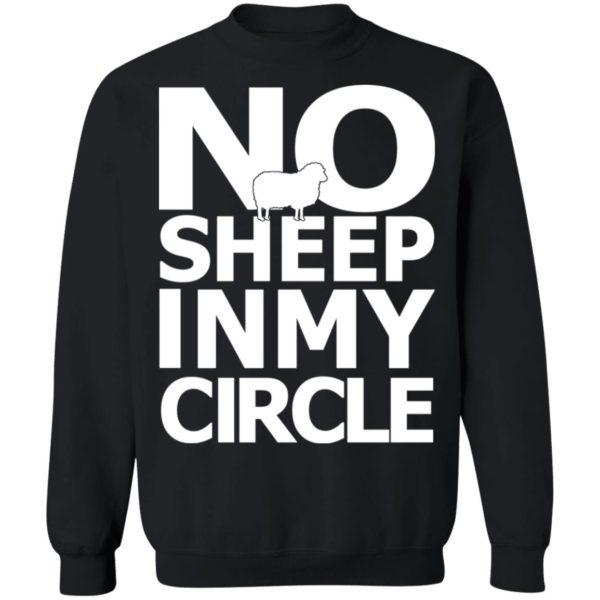 No Sheep In My Circle Sweatshirt